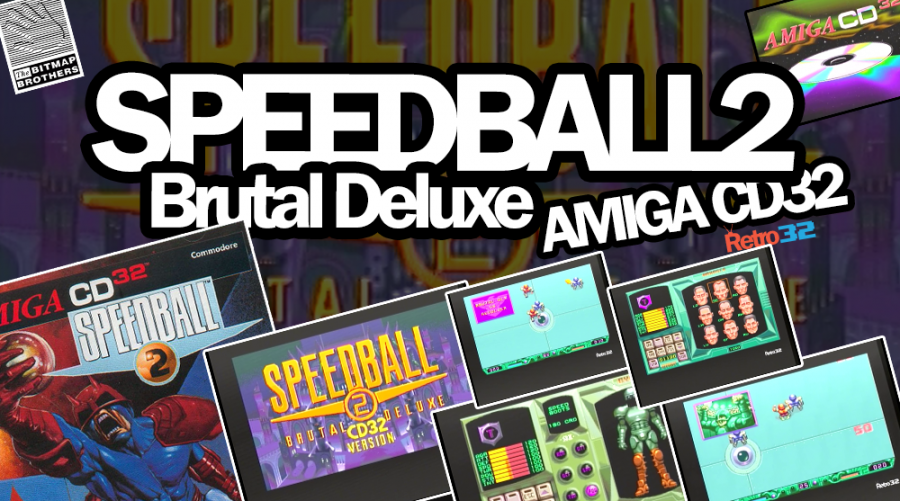 Speedball 2: Brutal Deluxe – Amiga CD32 – 1995 Bitmap Brothers