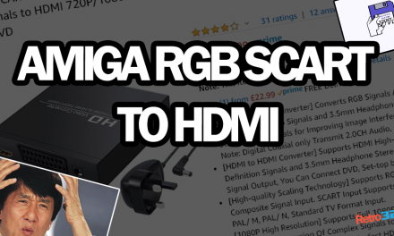 How to connect your Amiga to a modern TV / Capture card – RGB SCART to HDMI (not composite)