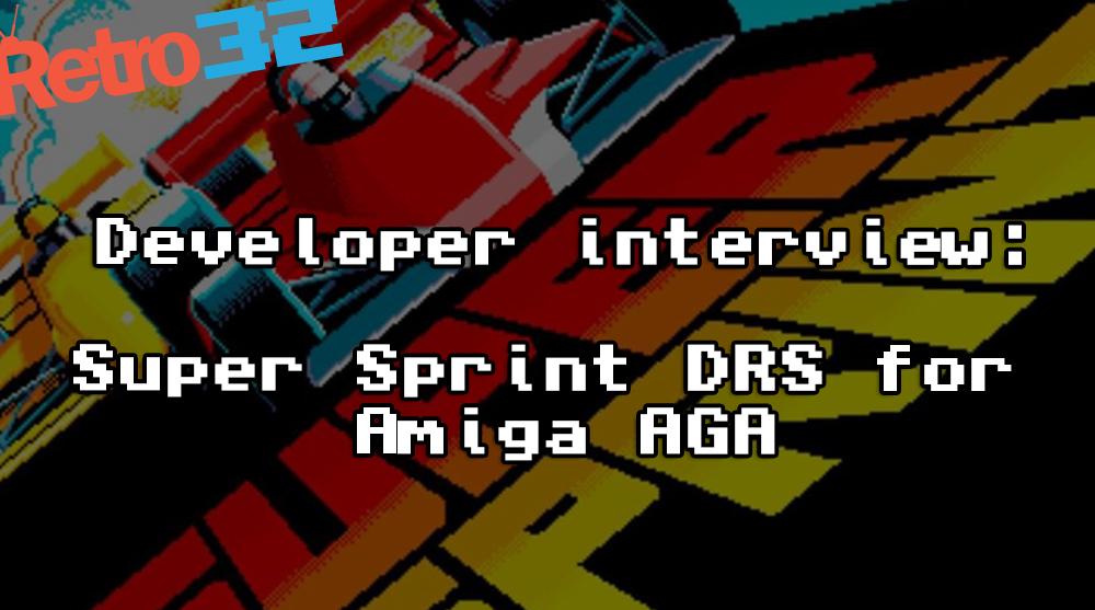 Developer Interview: Super Sprint DRS for Amiga AGA