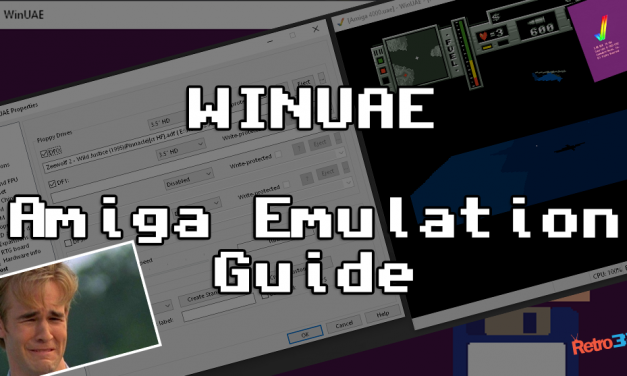 How to Emulate an Amiga in Windows (WinUAE guide)