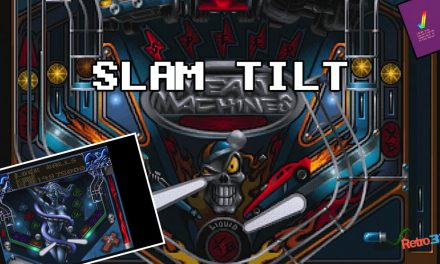 Slam Tilt Pinball – The best Pinball game on the Amiga?