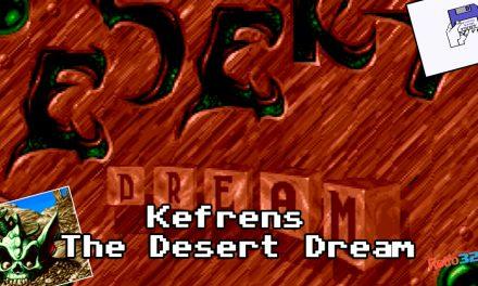 Kefrens – The Desert Dream – Amiga Demo Demoscene – Amiga 500 OSSC + Download
