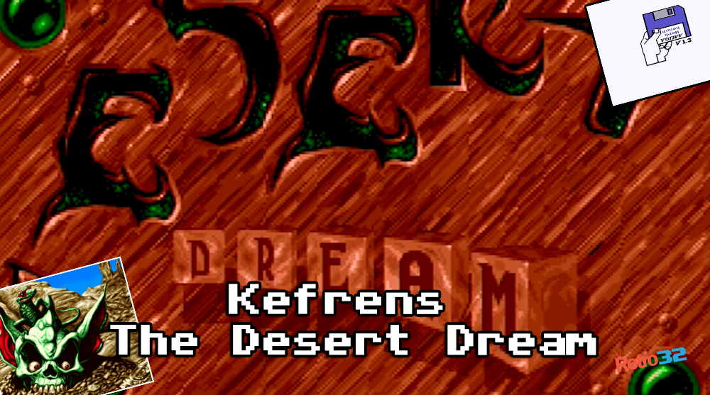 Kefrens – The Desert Dream – Amiga Demo Demoscene – Amiga 500 OSSC + Download