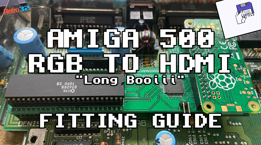 Amiga 500 RGB to HDMI CPLD Adapter fitting guide